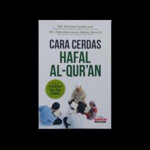Cara Cerdas Hafal Al-qur'an