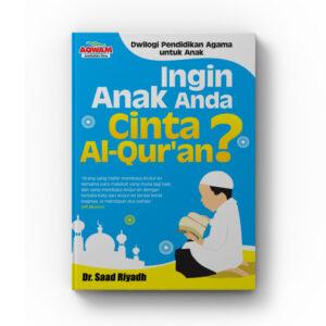 buku ingin anak anda cinta alquran
