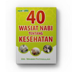 buku 40 wasiat nabi tentang kesehatan